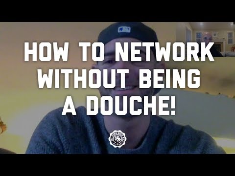 How to network + sell without being a douche!