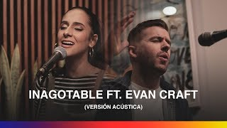 Living feat. Evan Craft - Inagotable (Versión Acústica)