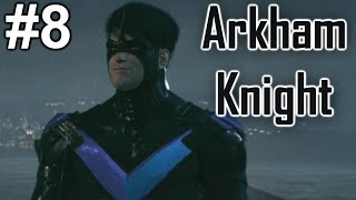 "Batman Arkham Knight: Playthrough ep. 8 ""Back on Track"""