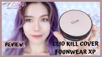 CLIO KILL COVER FOUNWEAR CUSHION XP REVIEW & SWATCH 3 TONES | Dùng thử cushion CLIO