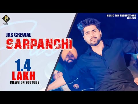 SARPANCHI - Full Video | Jas Grewal Ft. Lavi Sarpanch | New Punjabi Songs | Music Tym