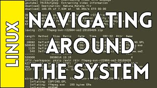 Navigation - Introduction to Linux for Absolute Beginners #2 (2016)