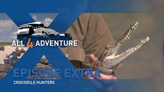 Crocodile Hunters: Extra ► All 4 Adventure TV
