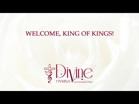 Welcome, King Of Kings!