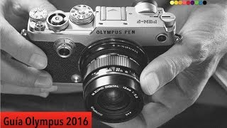 Guía de cámaras Olympus 2016: ¿Qué cámara me compro?