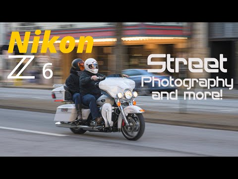 Nikon Z6 • Street Photography & More!