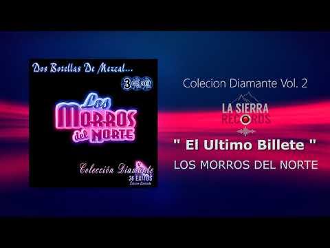 Los Morros Del Norte - El Ultimo Billete | Album Coleccion Diamante: 36 Exitos