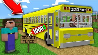 Minecraft NOOB vs PRO: ONLY THIS BUS TAKES NOOB TO MEGA SECRET PLACE FOR 1000$! 100% trolling