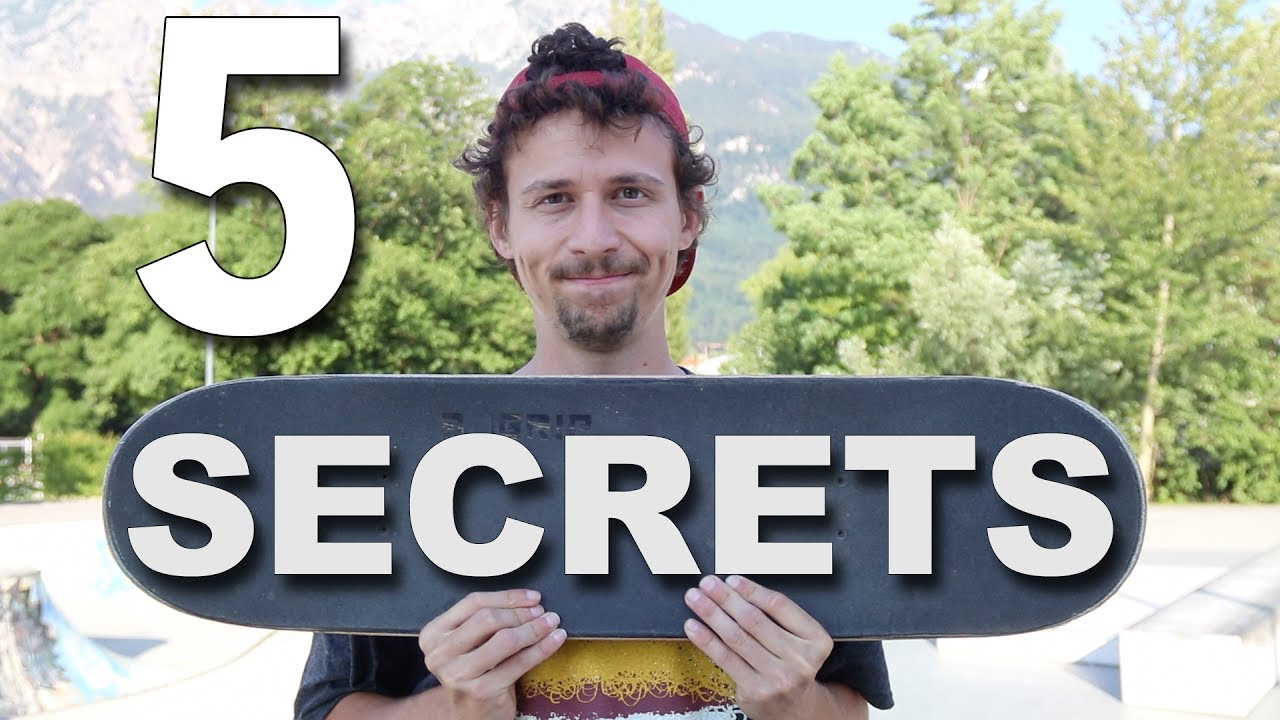 MY 5 SECRETS TO LEARN EVERY SKATE TRICK