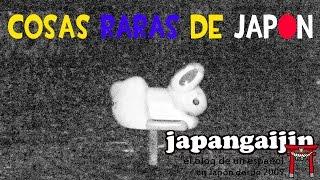 COSAS RARAS DE JAPON