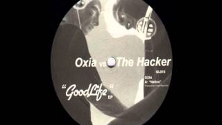 Oxia vs.The Hacker - Nation  - GoodLife EP