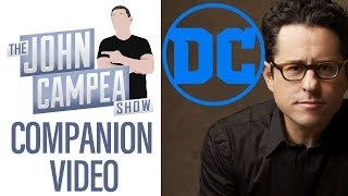Is JJ Abrams The New Kevin Feige Of DC - TJCS Companion Video