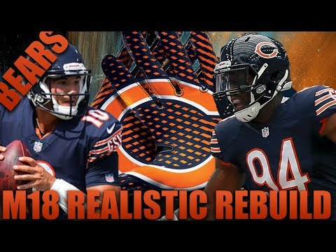 Realistic Rebuilding of The Chicago Bears  | Madden 18 Franchise! Most Surprising Season Yet!