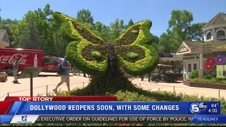 Changes made to Dollywood ahead of reopening