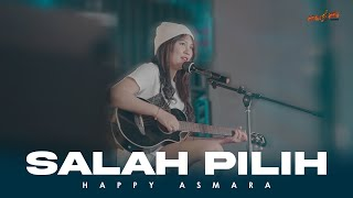 HAPPY ASMARA -  SALAH PILIH ( Official Music Video )