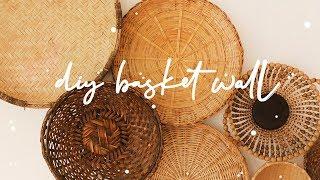 Diy Basket Wall * Boho Home Decor