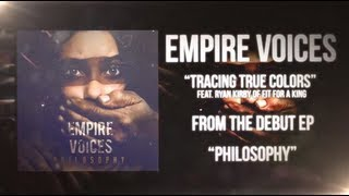 Empire Voices - Tracing True Colors (Ft. Ryan Kirby of Fit For A King) Official Lyric Video