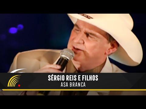 Sérgio Reis - Asa Branca - Sérgio Reis e Filhos