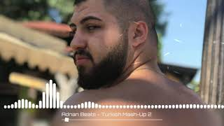 Adnan Beats - Turkish Mash-Up 2 Resimi