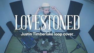 LOVESTONED – Justin Timberlake acoustic loop cover