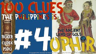 100 Clues #4: Philippines Is The Ancient Land of Gold: Gold Found - Ophir, Sheba, Tarshish. Edited.