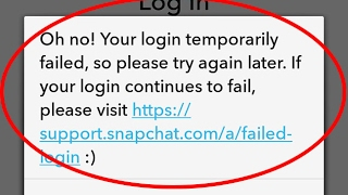Fix Oh no!Your login temporarily failed,so please try again later-Snapchat