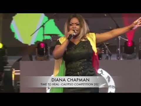 DIANA CHAPMAN - TIME TO HEAL (GUYANA CALYPSO COMPETITION 2021 LIVE PERFORMANCE)