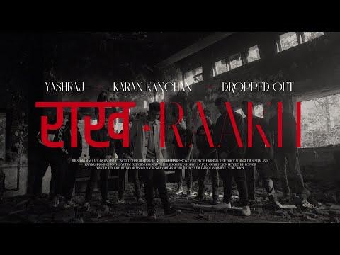 Raakh - Yashraj, Karan Kanchan, Dropped Out [Official Music Video]