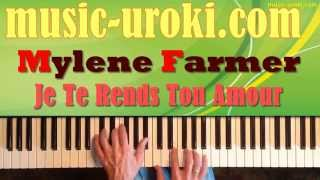 Mylene Farmer - Je te Rends ton Amour (Piano cover + tutorial + ноты)