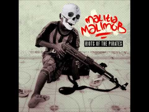 Malitia MaliMob-Riots of the Pirates (FULL MIXTAPE STREAM)