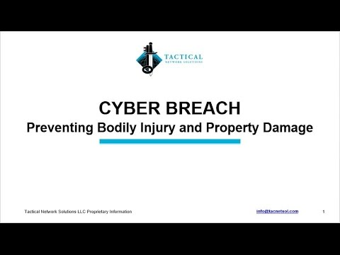Cyber Breach Preventing Bodily Injury and Property Damage