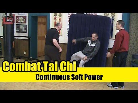 Combat Tai Chi lesson 04: Continuous Soft Power