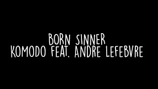 J. Cole - Born Sinner (Acoustic Cover by KoMoDo feat. Andre Lefebvre)