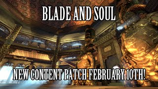 Blade & Soul: New Content Patch February 10th!
