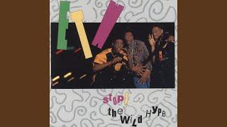 Stop! The Wild Hype