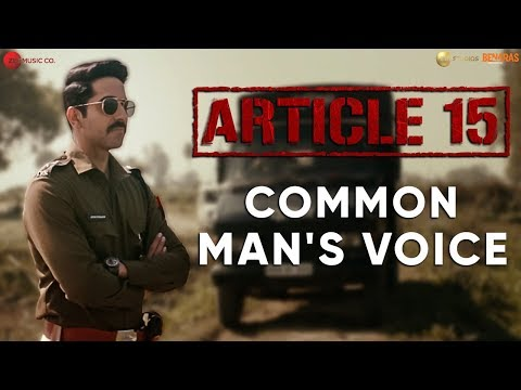 Article 15:  Common Man's Voice Starring Ayushmann Khurrana