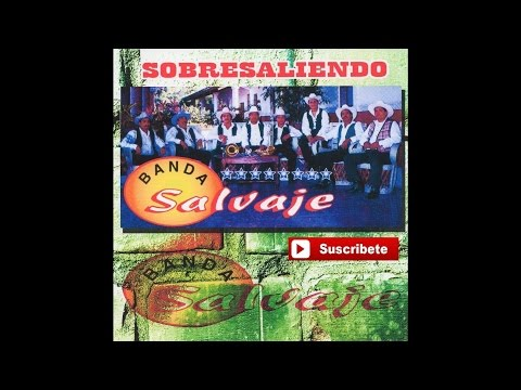 Banda Salvaje - No Soy Tu Juguete