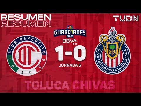 Resumen   Toluca 1-0 Chivas   Guard1anes 2020 Liga BBVA MX - J6   TUDN