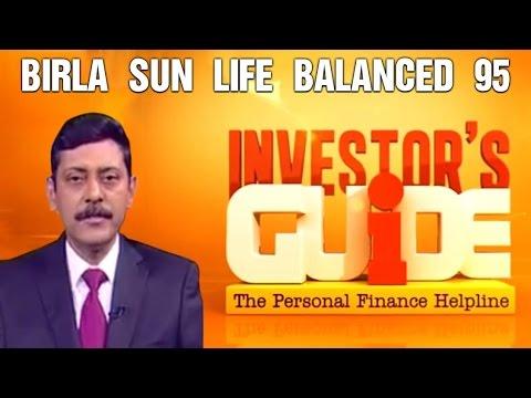 Investor's Guide With Dhirendra Kumar | Birla Sun Life Balanced 95