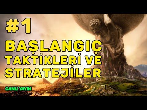 Başlangıç Taktikleri ve Stratejileri Yayını #1 - Civilization 6 Türkçe Oynanış