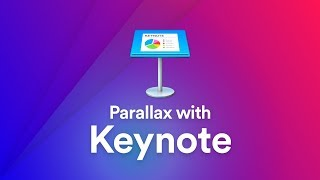 Use Keynote to Create a Scroll-Based Parallax Animation