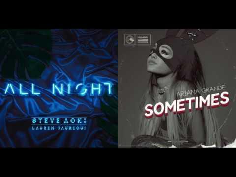 All Night x Sometimes Mashup