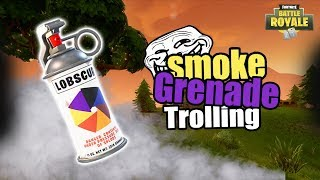 Fortnite Smoke Grenade Trolling (Fortnite Trolling)