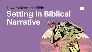 Setting in Biblical Narrative