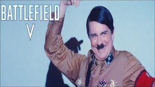 Battlefield V - Springtime for Hitler