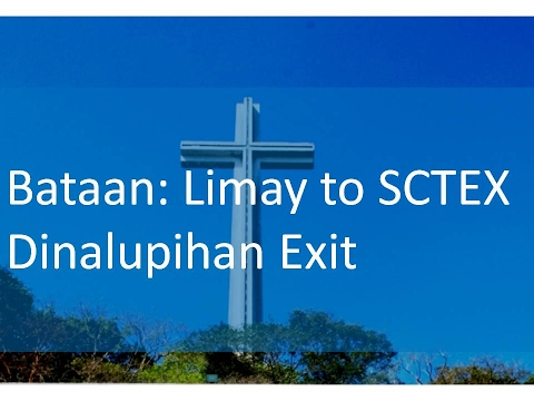 Bataan: Limay to Dinalupihan SCTEX Exit