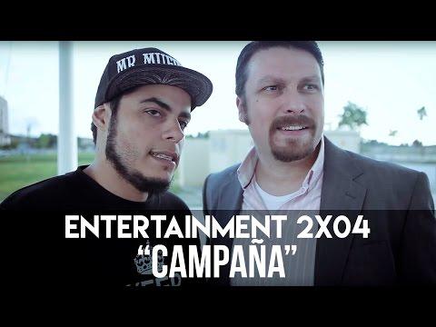 """ENTERTAINMENT 2X04 - """"Campaña"""""""