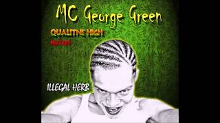 MC George Green / QUALITNE HiGH 2014 (mixtape) *GREEN style MUSIC* ...