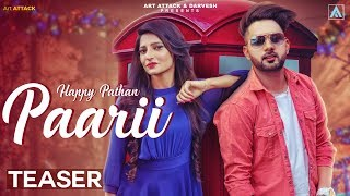 Happy Pathan PAARII | Official Trailer | Art ATTACK | Arjan Virk | Jassi X | Romantic Song 2018