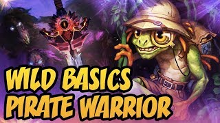 Hearthstone Wild Basics: Pirate Warrior